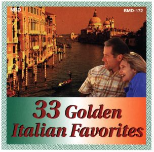33 Golden Italian Favorites